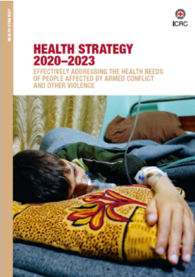 Health Strategy 2020–2023 – Effectively Addressing the Health Needs of People Affected by Armed Conflict and Other Violence