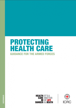 Protecting healthcare: Guidance for the Armed Forces