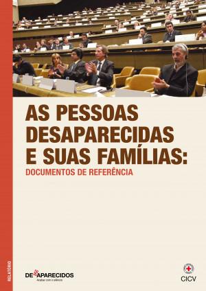 As pessoas desaparecidas e suas famílias
