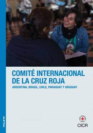 Delegación Regional del CICR para Argentina, Brasil, Chile, Paraguay y Uruguay - Folleto