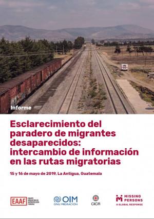 Esclarecimiento del paradero de migrantes desaparecidos: intercambio de información en las rutas migratorias
