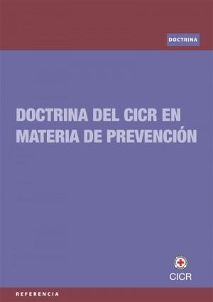 Doctrina del CICR en materia de prevención