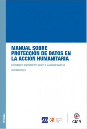 Manual sobre Protección de Datos en la Acción Humanitaria
