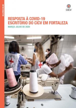 Brasil: Relatório sobre a resposta do CICV à Covid-19 em Fortaleza
