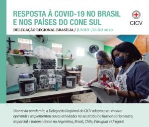 Brasil e países do Cone Sul: Relatório sobre a resposta do CICV à COVID-19 em junho e julho