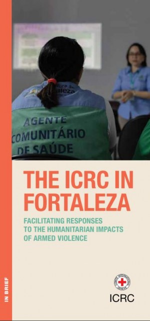 The ICRC in Fortaleza - Leaflet