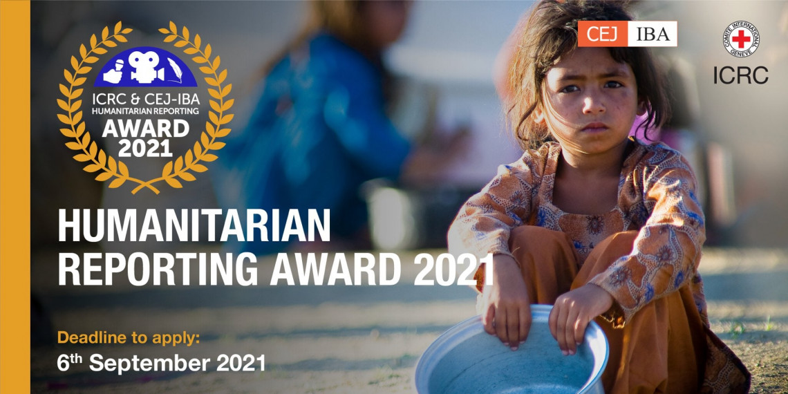 CEJ — ICRC Award for Humanitarian Reporting 2021