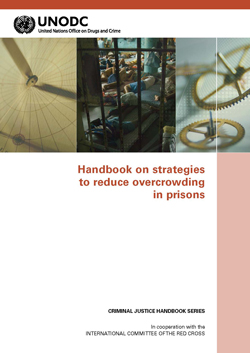 Handbook on strategies to reduce overcrowding in prisons